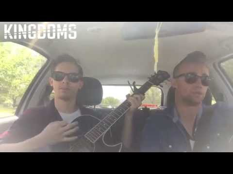 Kingdoms - House Party (Acoustic Cover... in a car)