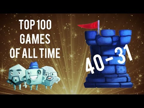 Top 100 Games of All Time: #40 - #31