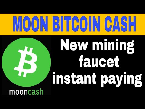 Moon Bitcoin Cash | Earn Free Bitcoin Cash 2018 New Bitcoin cash mining faucet