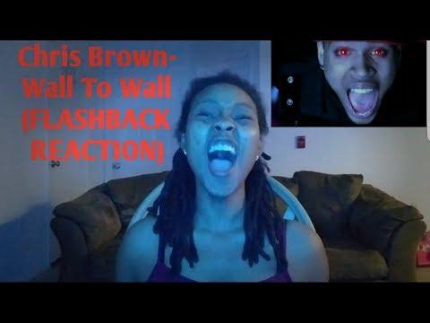 Chris Brown Wall To Wall FLASHBACK REACTION
