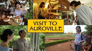 Visit to Auroville || Puducherry