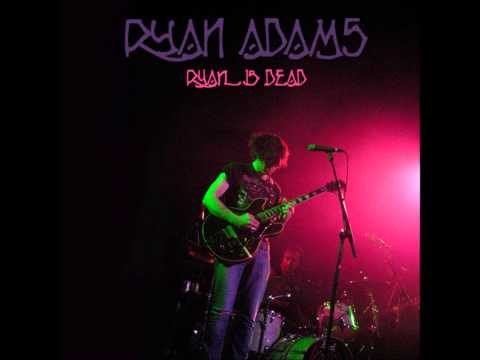 Ryan Adams - Stella Blue (Grateful Dead cover)