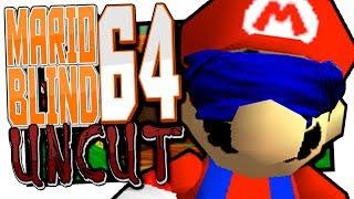 Super Mario 64... wirklich Blind Uncut!