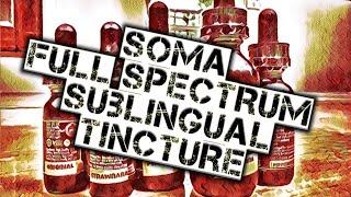 Soma Full Spectrum Sublingual Tincture