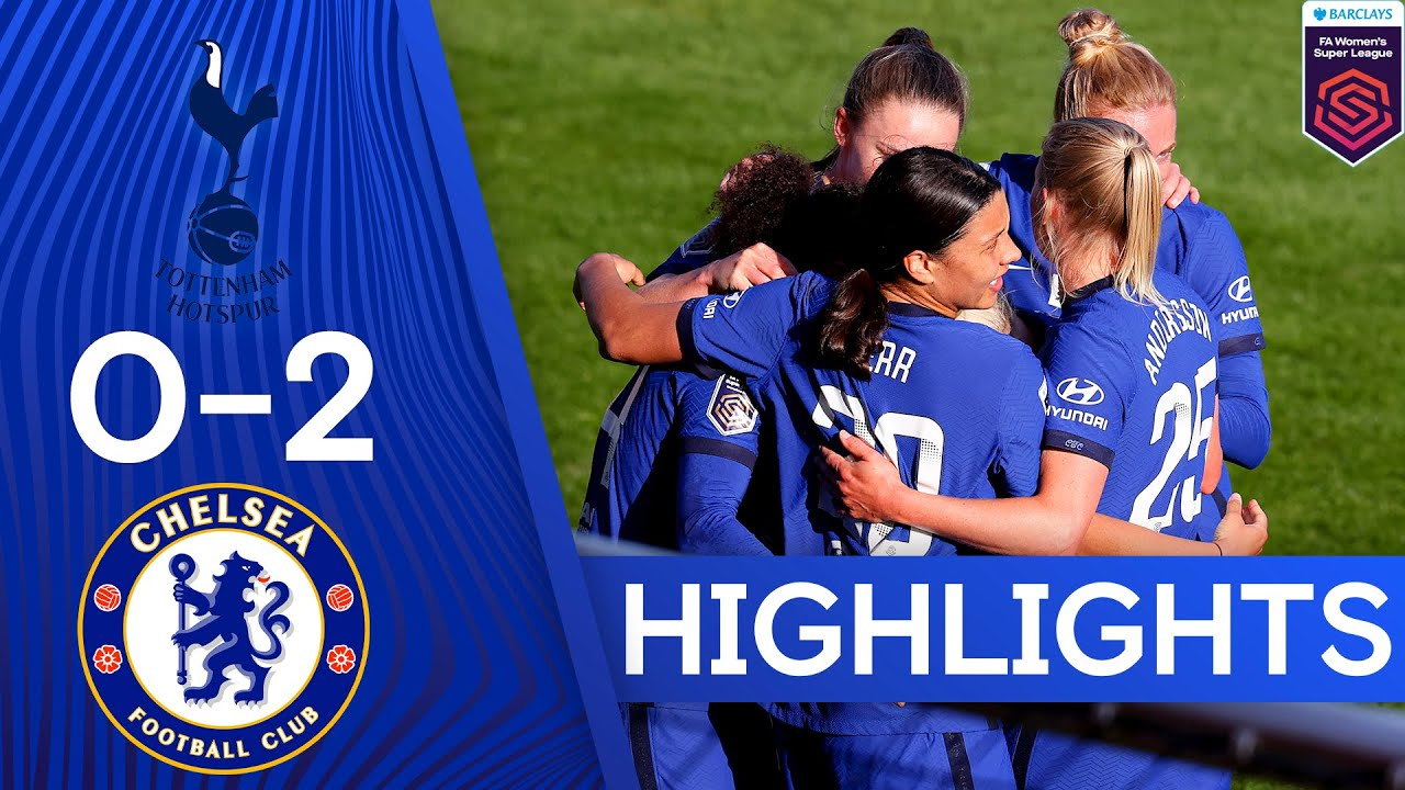 Tottenham 0-2 Chelsea | The Blues Are One Win Away From Back To Back Titles | Women's Super League