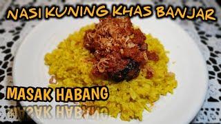 NASI KUNING KHAS BANJAR | MASAK HABANG | typical yellow rice banjarmasin