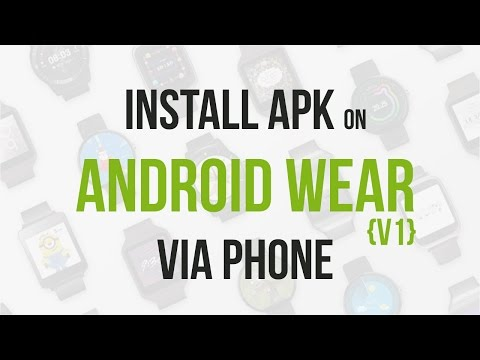 How To Install Apk On Android Wear With Phone