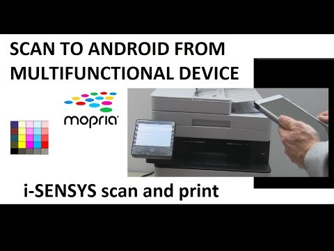 How To Scan To Android With Canon ImageCLASS Or I-SENSYS With Mopria