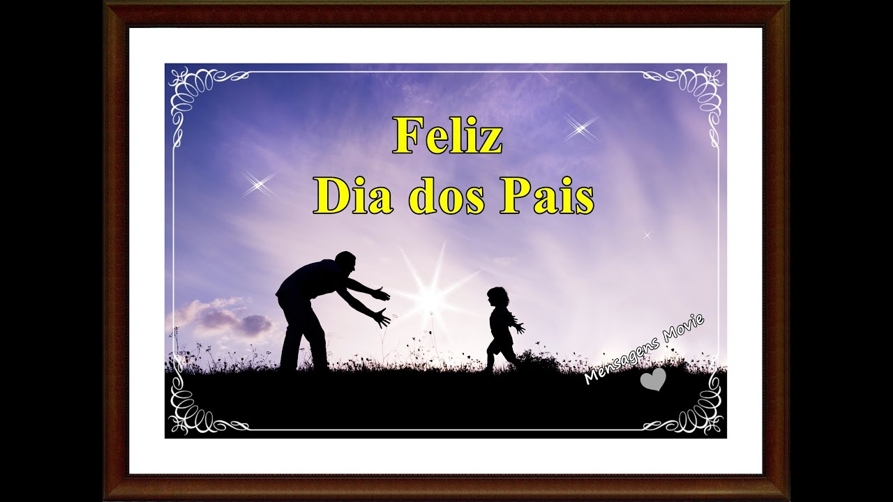 Mensagem Para Os Pais: Dia Dos Pais