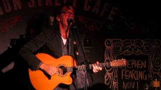 Stephen Fearing - When My Work Is Done (Union Street Cafe, 1 November 2014)