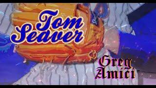Greg Amici - Tom Seaver (Official Lyric Video)