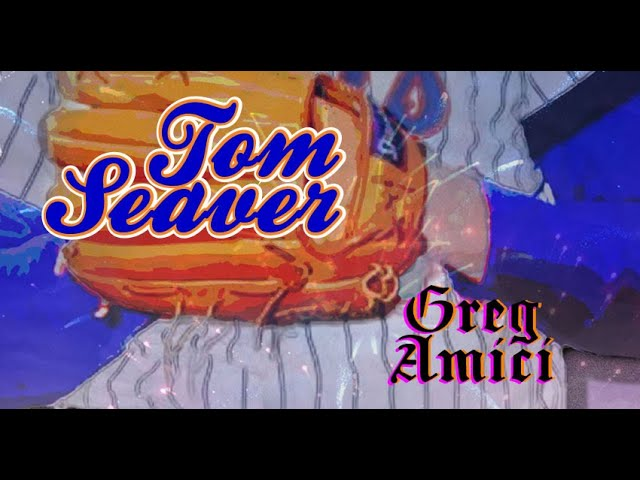 Greg Amici - Tom Seaver (Official Lyric Video)