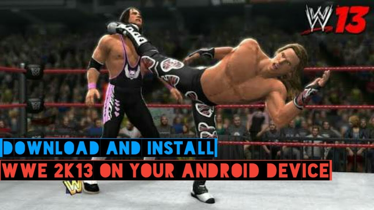 wwe 2k13 for android ppsspp download