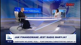 Rozmowy niedokończone: Jak finansowane jest Radio Maryja?