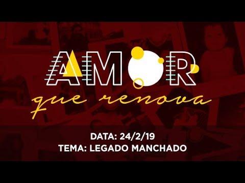 Culto IBC Tarde - Legado Manchado - 24.02.2019