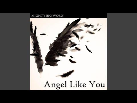 Angel Like You