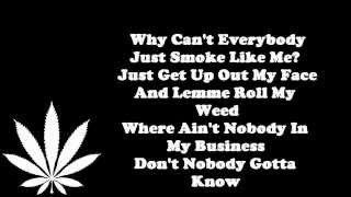 "Wiz Khalifa ""Still Blazin"" With Lyrics"