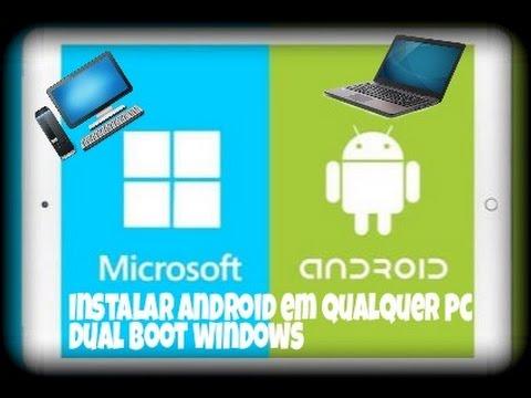 Como Instalar Android em qualquer PC com Dual Boot