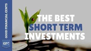 Best Short Term Investments