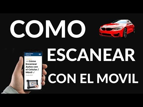 ➞ Cómo Escanear Autos con el Celular / Móvil ✓