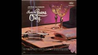 Gambar cover Jackie Gleason Music For Lovers Only  NEW!! Reissued 16 track GMB