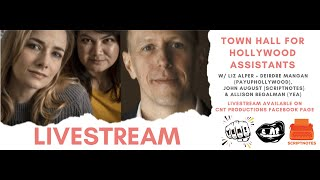 Town Hall for Hollywood Assistants with PayUpHollywood, Scriptnotes, & YEA!