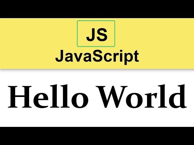 #3 JavaScript Tutorial    First Hello World Program