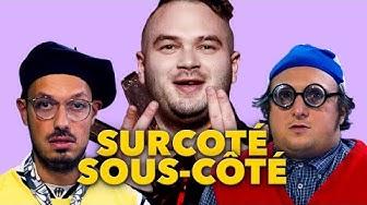 SURCOTÉ vs SOUS-CÔTÉ