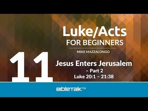 Jesus Enters Jerusalem - Part 2