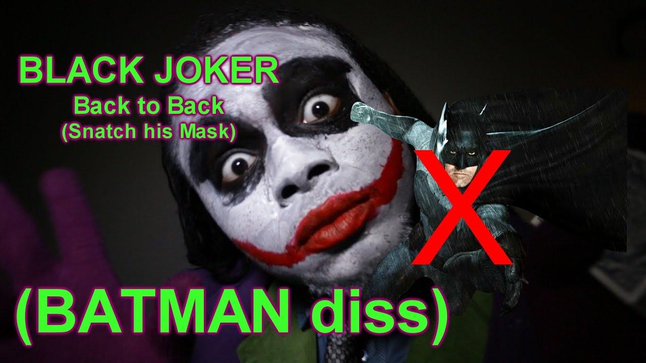 Black joker back to back batman diss parody batmanvsuperman