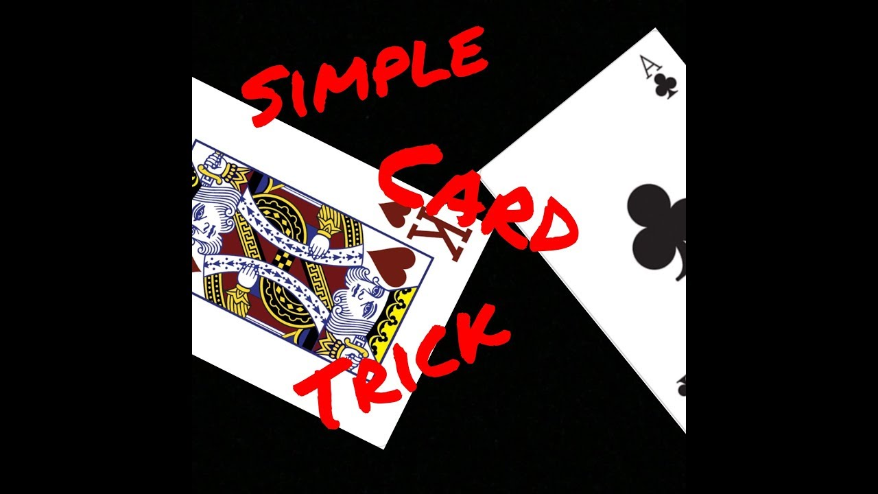 simple card trick how to  youtube