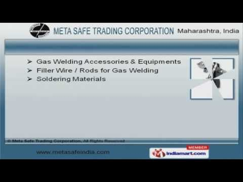 Welding & Safety Equipments by Meta Safe Trading Corporation, Mumbai