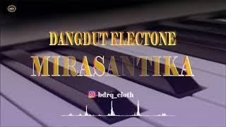 Dangdut Electone Terbaru - Mirasantika