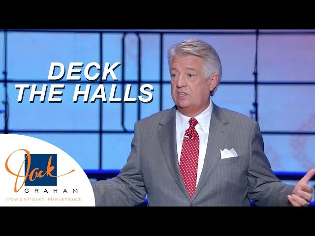 Deck the Halls | PowerPoint with Dr. Jack Graham