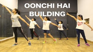 OONCHI HAI BUILDING | KIDS DANCE CHOREOGRAPHY BY DEEPAK TULSYAN | EASY DANCE STEPS