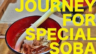 The Journey for Special Soba