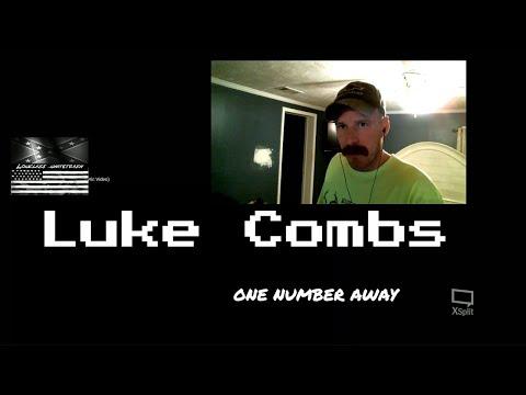 "Luke Combs ""One Number Away"" Reaction. Yeaa"