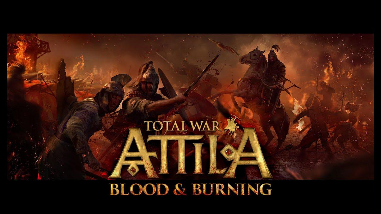 Total War: ATTILA - Blood & Burning Download Free