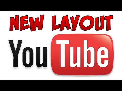 New Youtube Layout: My Thoughts