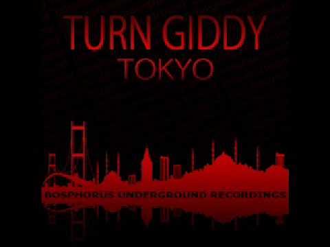 Turn Giddy - Tokyo [Ahmet Sendil Remix]