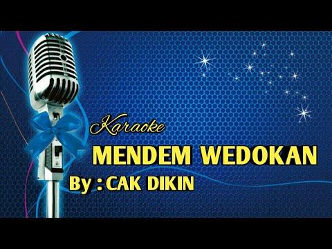 KARAOKE MENDEM WEDOKAN (CAK DIKIN)
