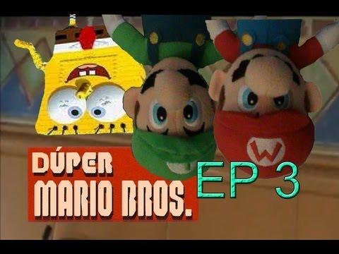 Dúper Mario Bros - Episodio 3