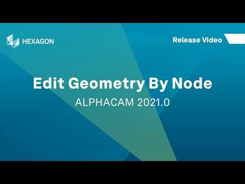 Edit Geometry By Node   ALPHACAM 2021
