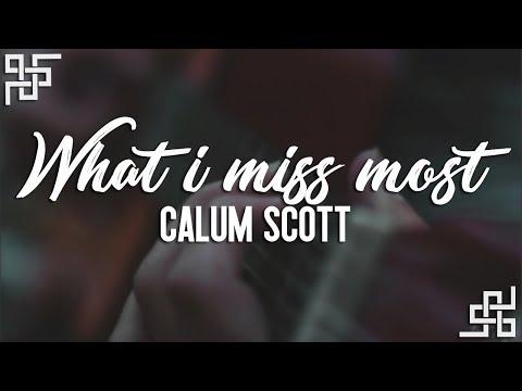 Calum Scott // What I Miss Most {sub Español}