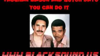 Vaughan Mason And Butch Dayo You Cant Do I twww.blacksound.us.flv
