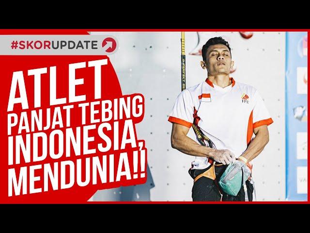 Atlet Panjat Tebing Indonesia, Mendunia!