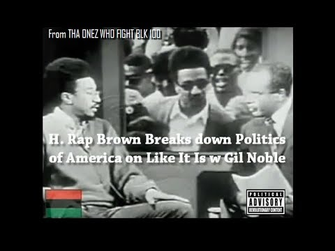 RBG-H. Rap Brown Breaks Down  the Politics of America on Like It Is w Gil Noble