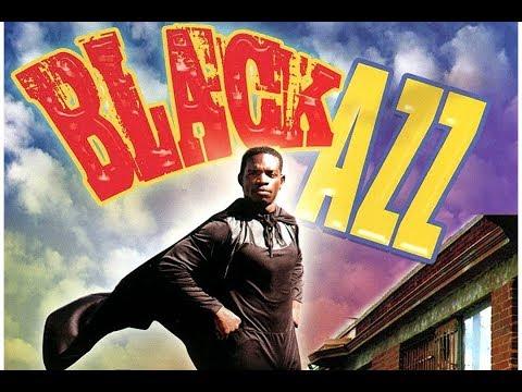 Black Azz Full Movie Vol. 1 (The Hood Superhero)