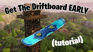 How to get the Driftboard EARLY in Fortnite (Patched)