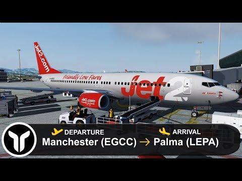 [P3D V4.4] Full Flight - Jet2 B738 - Manchester To Palma (EGCC-LEPA)